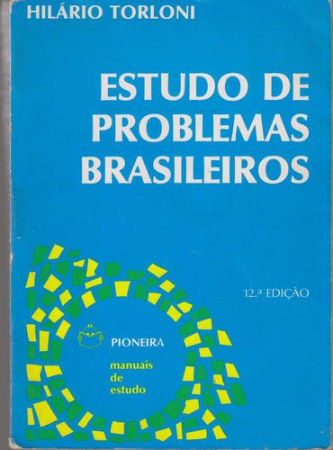 estudo de problemas brasileiros - hilário torloni