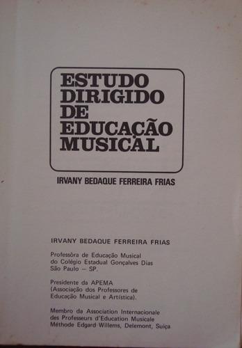 estudo dirigido de educação musical de 1972 ivany bedaque