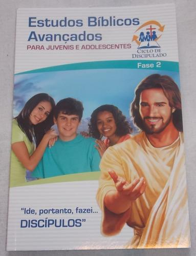 estudos bíblicos avançados juvenis e adolescentes fase 2