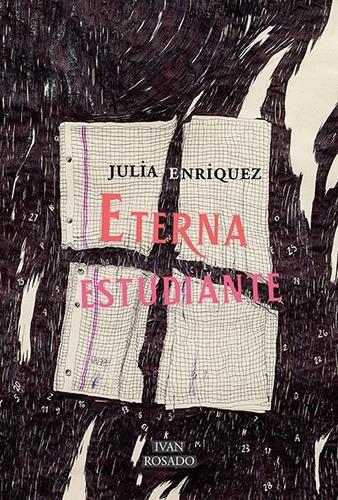 eterna estudiante - julia enriquez