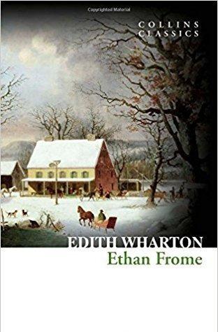 ethan frome - edith wharton - collins classics