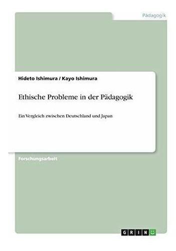 ethische probleme in der padagogik : hideto ishimura