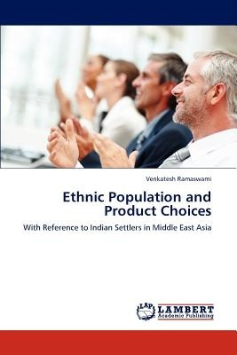 ethnic population and product choices; ramaswam envío gratis