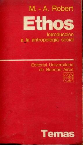 ethos. introducción a la antropología social