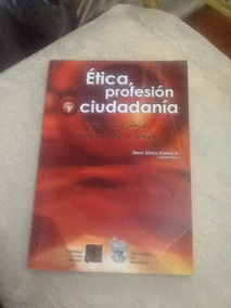 Etica Sociedad Y Profesion Libro Uanl Ebook Download