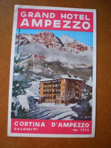 etiqueta de papel antigua hotel ampezzo - italia