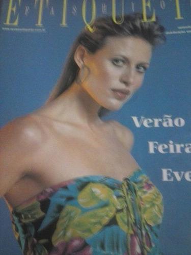 etiqueta fashion - setembro 2001 - verão , feiras , eventos