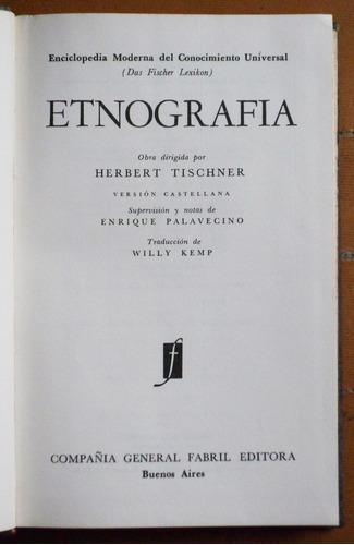 etnografía / herbert tischner (ed. cia. general fabril 1964)