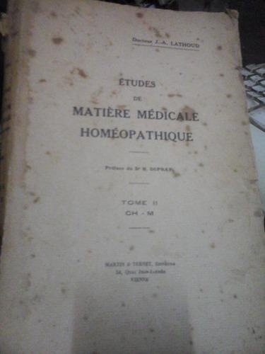 études de matiére médicale homéopathique - dr. j.-a. lathoud