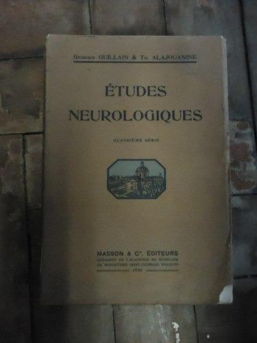 études neurologiques - quatrieme serie de georges guillain