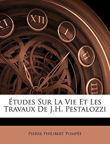 etudes sur la vie et les travaux de j.h. pestalozzi : pierr
