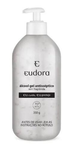 eudora - álcool gel antisséptico - 70 inpm - 350g