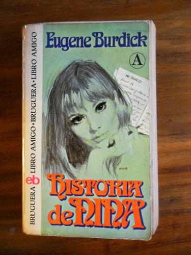 eugene burdick  historia de nina usado