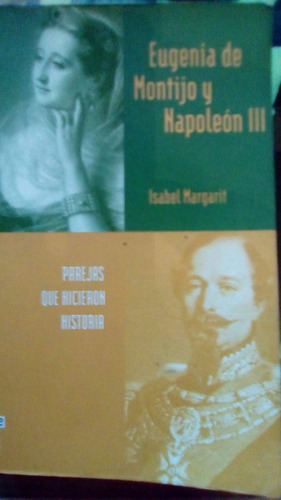 eugenia de montijo y napoleon iii  isabel margarit