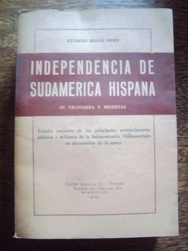 eulogio rojas independencia de sudamerica hispana grandeza m