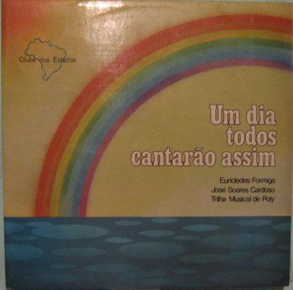 eurícledes formiga/josé s.cardoso-um dia todos cantarão 1974