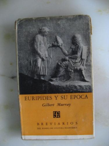 euripides y su época. murray