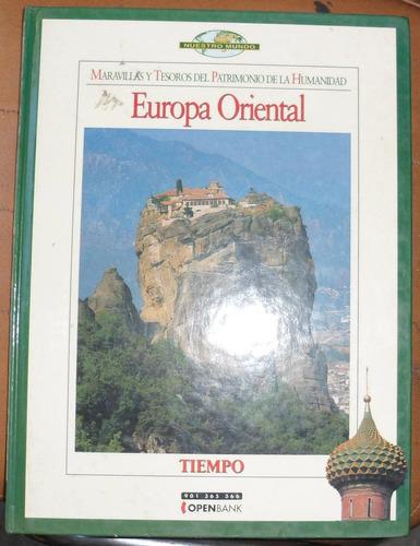 europa oriental / maravillas del patrimonio de la humanidad