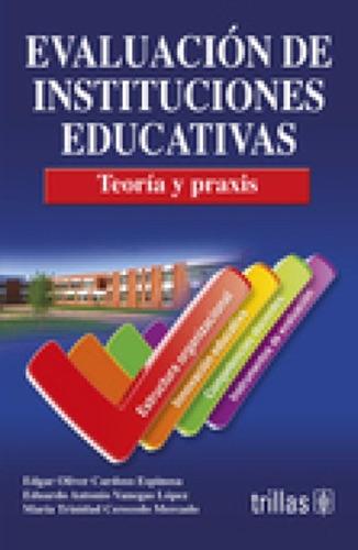 evaluación de instituciones educativas / cardoso / trillas