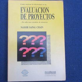 Evaluacion De Proyectos, Nassir Sapag Chain, Ed. Facultad De
