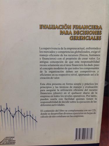evaluación financiera para decisiones gerenciales. con cd