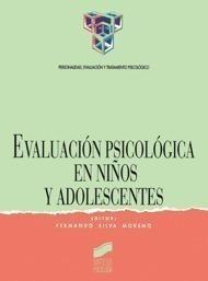 evaluacion psicologica en niños y adolesce. silva moreno  f.