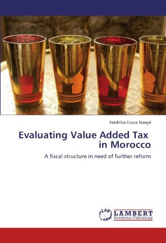 evaluating value added tax   in morocco: a fiscal structure