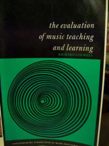 evaluation of music teaching and learning richard colwell