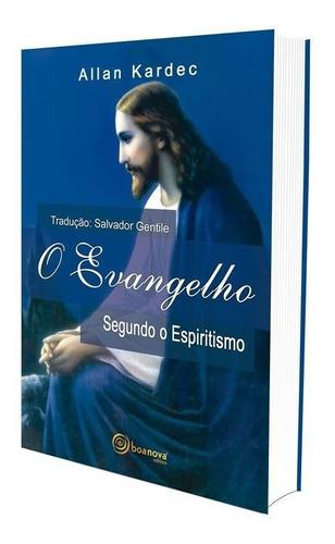 evangelho segundo o espiritismo (o)  - editora boa nova