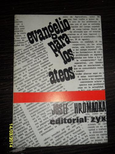 evangelio para los ateos. josef hromadka. usado