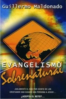 evangelismo sobrenatural de guillermo maldonado pdf