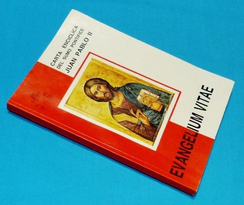 evangelium vitae carta encíclica juan pablo ii salesiano