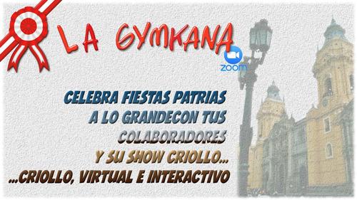 evento - show virtuales interactivo de fiestas patrias