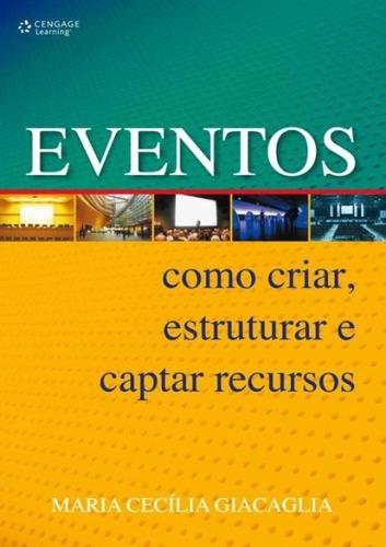 eventos - como criar, estruturar e captar recursos
