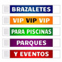 Brazaletes Tyvek -- Eventos --conciertos -- Bar -- Piscina