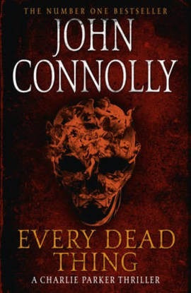 every dead thing - john connolly - rincon 9