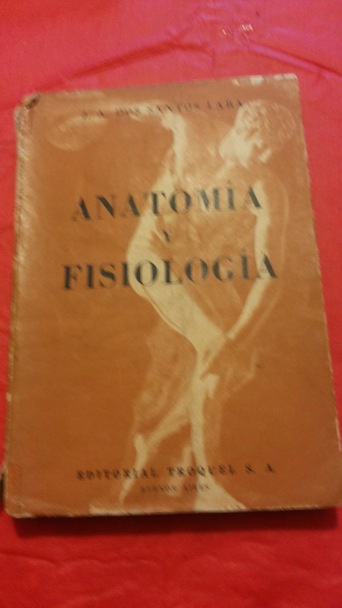 Evf Anatomia Y Fisiologia J. A. Dos Santos Lara L8 - $ 4.500 en ...