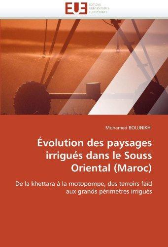 evolution des paysages irrigues dans le souss oriental (mar
