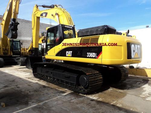excavadora cat 336dl año 2010 recién importada