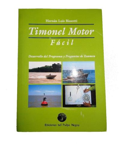 excelente libro timonel motor facil de biassotti