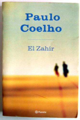 excelente novela el zahir  - paulo coelho original