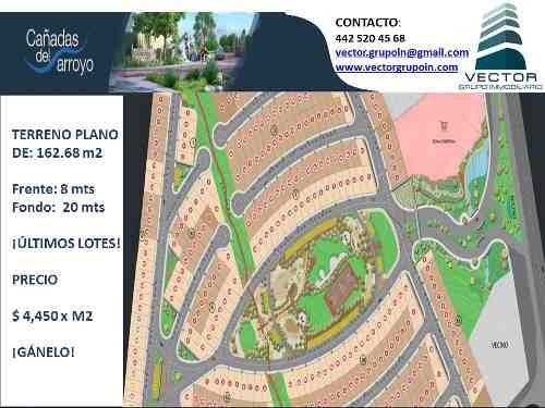 excelente terreno en cañadas del arroyo, plano y cerca del jardín central 161 m2