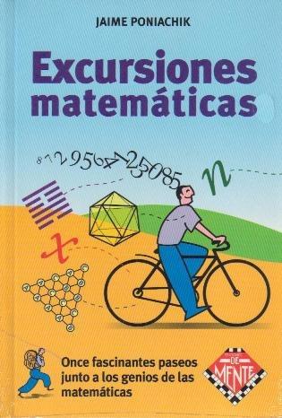excursiones matemáticas - jaime poniachik