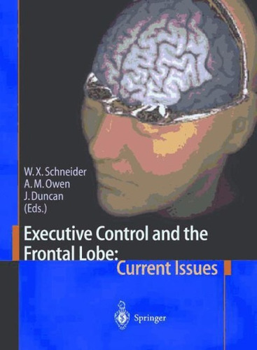 executive control and the frontal lobe: current issues(libro