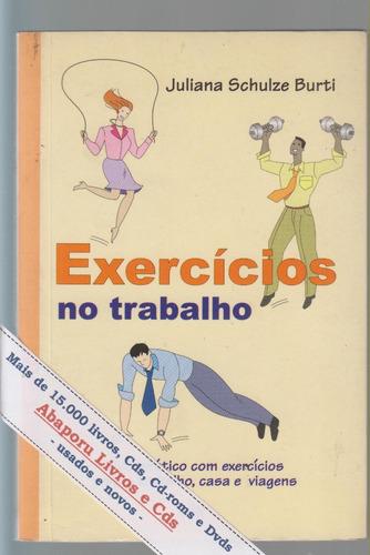 exercícios no trabalho - juliana schulz burti  (novo)