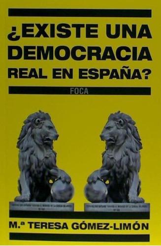 ¿existe una democracia real en espa¿a?: experiencias de una