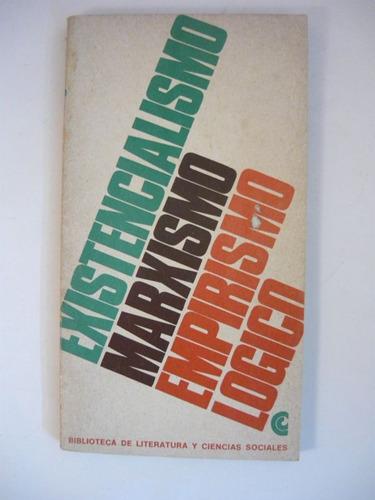 existencialismo marxismo empirismo lógico, ceal