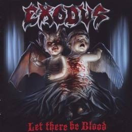 exodus let there be blood cd nuevo