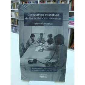 Expectativas Educativas De Las Audiencias Televisivas