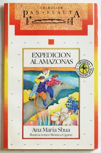 expedición al amazonas / ana maría shua